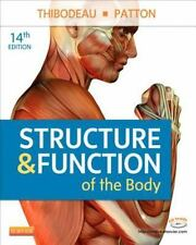 Structure and Function of the Body by Gary A. Thibodeau and Kevin T. Patton (20…
