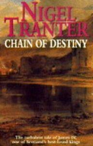 Chain of Destiny (Coronet Books)-Nigel Tranter