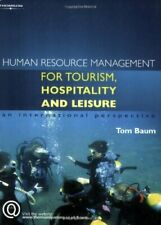 Human Resource Management for the Tourism, Hospitality and Leisure: An Interna,