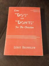 Some Do's And Don'ts For The Christian By Leroy Brownlow