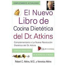 El Nuevo Libro de la Cocina Dietetica del Dr. Atkins : Complementario de la...