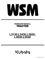 KUBOTA TRACTOR L3130 L3430 L3830 L4630 L5030 WORKSHOP MANUAL REPRINTED 2007 ED