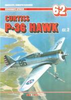 Curtiss P-36 Hawk Cz.2 Monografie Lotnicze #62 Marek Fleischer AJ Press