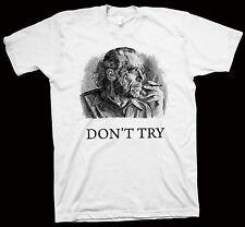 "Charles Bukowski "" Don't Try "" T-Shirt Allen Ginsberg Jack Kerouac Gregory Corso"
