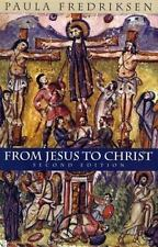 From Jesus to Christ: The Origins of the New Testament Images of Christ, Paula F