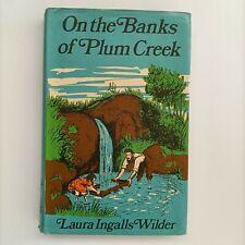 Vintage Laura Ingalls Wilder On the Banks of Plum Creek 1974 hardcover