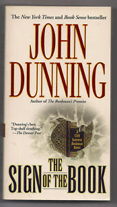 THE SIGN OF THE BOOK by JOHN DUNNING  1st POCKET BOOKS PB 2006