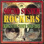 SOUND SYSTEM ROCKERS  KINGSTON TOWN 1969-1975 NEW CD £9.99
