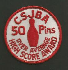 """CSJBA OVER AVERAGE HIGH SCORE AWARD 50 PINS   VINTAGE PATCH 3 """""""