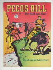 PECOS BILL N. 33 ORIGINALE MONDIAL CASA EDITRICE nello stato 1!!!