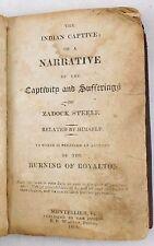 THE INDIAN CAPTIVE, Zadock Steele -1818 Royalton Revolutionary War original HB F