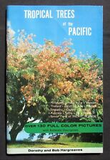 1970 Tropical Trees of the Pacific- Dorothy & Bob Hargreaves