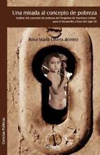 Una mirada al concepto de Pobreza : Analisis del concepto de pobreza del...