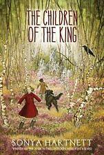 The Children of the King by Sonya Hartnett (2014, Hardcover)