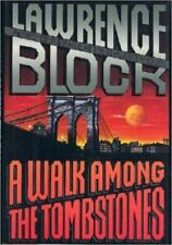 A Walk Among the Tombstones by Block, Lawrence , Hardcover