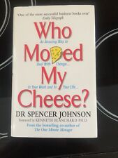 Who Moved My Cheese by Spencer Johnson (Hardback, 2002) Signed