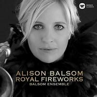 Alison Balsom - Royal Fireworks (NEW CD)