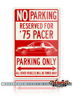 AMC Pacer X 1975 Coupe Reserved Parking Sign 12x18 Aluminum Sign