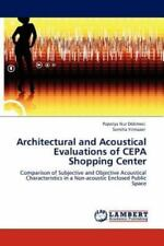 Architectural And Acoustical Evaluations Of Cepa Shopping Center: Comparison ...