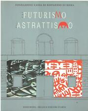 a cura di Enrico Cri.. DAL FUTURISMO ALL'ASTRATTISMO UN PERCORS.. Edieuropa 2002