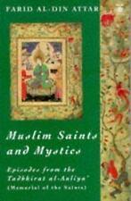 Muslim Saints and Mystics: Episodes from the Tadhkirat al-Auliya' (Memorial of
