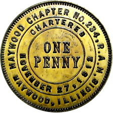 Maywood Illinois Masonic Chapter Penny Token