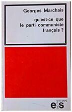 Qu'est-ce que le parti communiste français ?