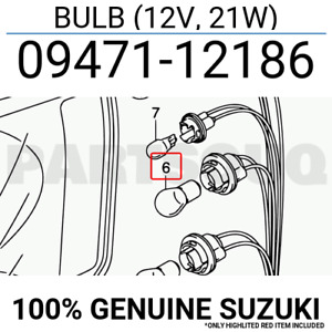 0947112186 Genuine Suzuki BULB (12V, 21W) 09471-12186