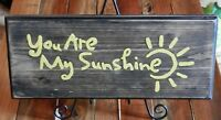 Handmade Wood Sign YOU ARE MY SUNSHINE BROWN STAIN WITH YELLOW LETTERS