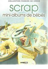 SCRAP MINI-ALBUMS DE BEBES