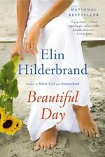 Beautiful Day by Elin Hilderbrand (2014, Paperback)