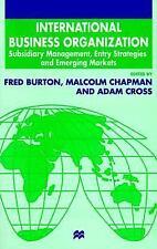 International Business Organization: Subsidiary Management, Entry Stra-ExLibrary