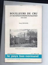 Bouilleurs de Cru et Manifestations Paysannes - 1934-1936 - Jacques Chevalier