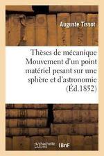 Theses de Mecanique Mouvement d'un Point Materiel Pesant Sur une Sphere et...
