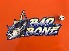 Pêche Autocollant Bad to the Bone Thon Pêche Fox Abu Daiwa Nash Bateau Kayak