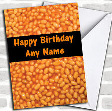 Baked Beans Funny Birthday Customised Card
