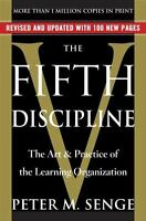 The Fifth Discipline: The Art & Practice of the Learning Organization (Paperback