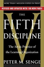 The Fifth Discipline: The Art & Practice of The Learning Organization by Senge,