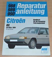 Citroen BX ab 1984 16RS TRS RE 15RE 19TRI GT GTI 16V Reparaturanleitung B988