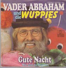 """7"""" Vader Abraham und die Wuppies Gute Nacht / Wir sind die Wuppies 80`s Ariola"""