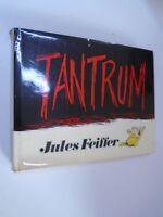 JULES FEIFFER - TANTRUM - 1979 - JULES FEIFFER EDITOR