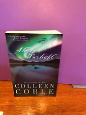 Alaska Twilight By: Colleen Coble
