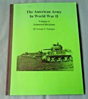 2000 PB BOOK AMERICAN ORDER OF BATTLE IN WWII VOL IV ARMORED DIVISIONS NAFZIGER