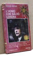 L'uomo che salvò Londra - G. Martelli [Libro, Longanesi & C. Edit]