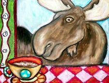 MOOSE Drinking Coffee Wildlife Collectible 8 x 10 Signed Folk Pop Art Print