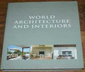 Architecture: Pauwels, Wim (ed;) World Architecture and Interiors