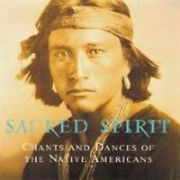 Sacred Spirit - Chants And Dances Of The Native Americans (NEW CD)