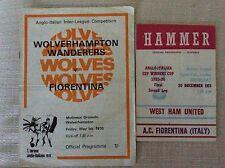 2 PROGRAMMI TORNEO ANGLO ITALIANO 1970 E 1975 FIORENTINA VS. WOLVES E WEST HAM