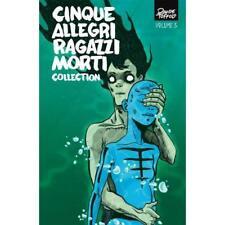 CINQUE ALLEGRI  RAGAZZI MORTI 3 COLLECTION - PANINI COMICS MARVEL - NUOVO