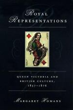 Royal Representations : Queen Victoria and British Culture, 1837-1876 (Women in